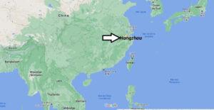 Où se trouve Hangzhou sur la carte du monde