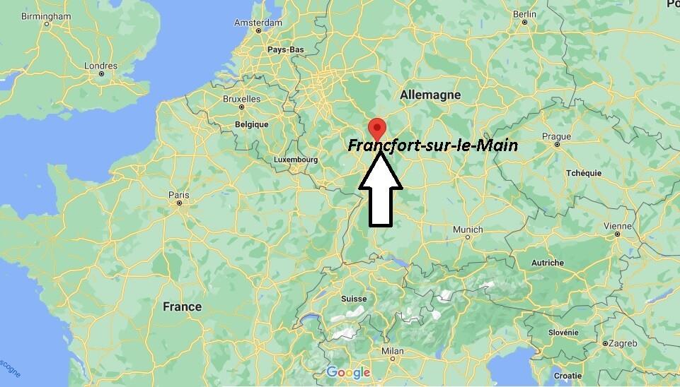Où se trouve Francfort-sur-le-Main