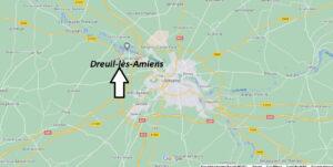 Où se trouve Dreuil-lès-Amiens