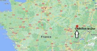 Où se trouve Châtillon-le-Duc